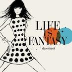 サンドクロック : Life Is Fantasy