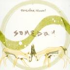 土屋浩美(Someday)Re