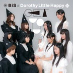 BiSとDorothy Little Happy : GET YOURe