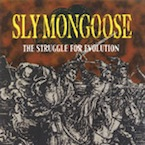 SLY MONGOOSE : Struggle