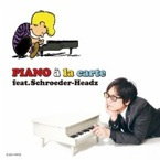 Schroeder-Headz : Piano a leRe