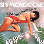 Sly Mongoose : Tip Of TanguRe